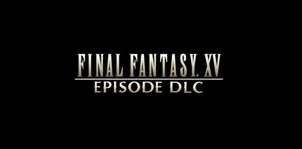 FFXV DLC 3