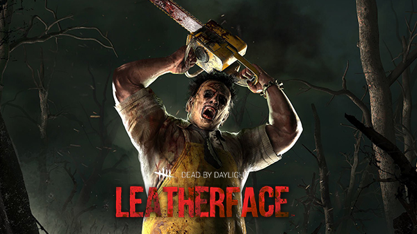 Dead by DaylightLeatherface